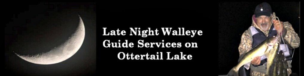 Ottertail Nighttime Walleye Fishing Guide